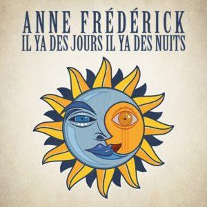 anne-frederick-album-il-y-a-des-jours-il-y-a-des-nuit-pochette-cdm
